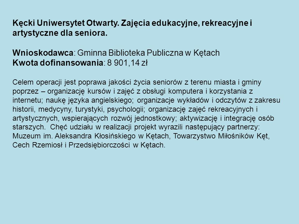 Wnioskodawca: Gminna Biblioteka Publiczna w Kętach