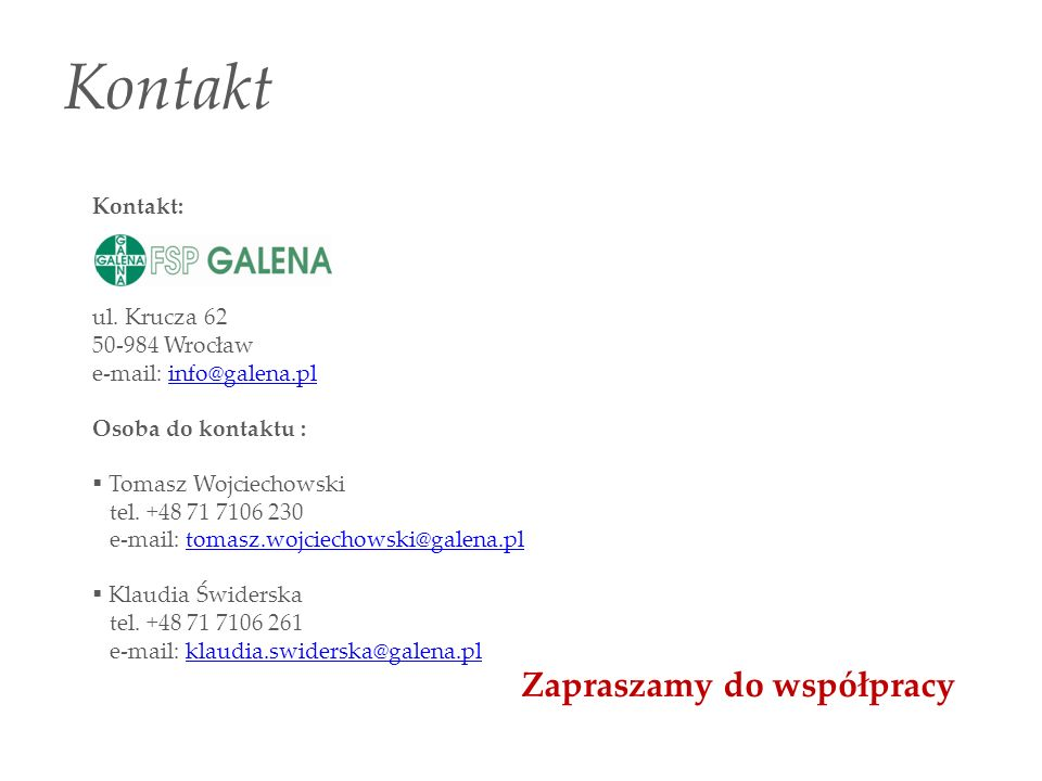 Kontakt Zapraszamy do współpracy Kontakt: ul. Krucza 62 50-984 Wrocław