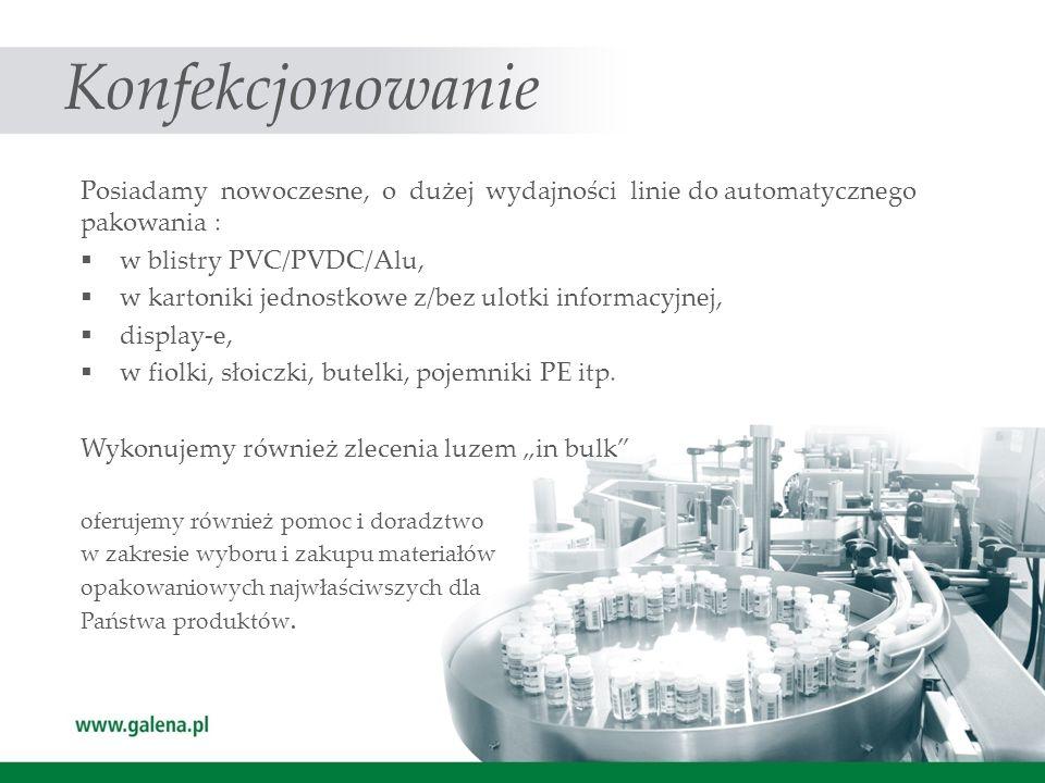 Konfekcjonowanie Posiadamy nowoczesne, o dużej wydajności linie do automatycznego pakowania : w blistry PVC/PVDC/Alu,