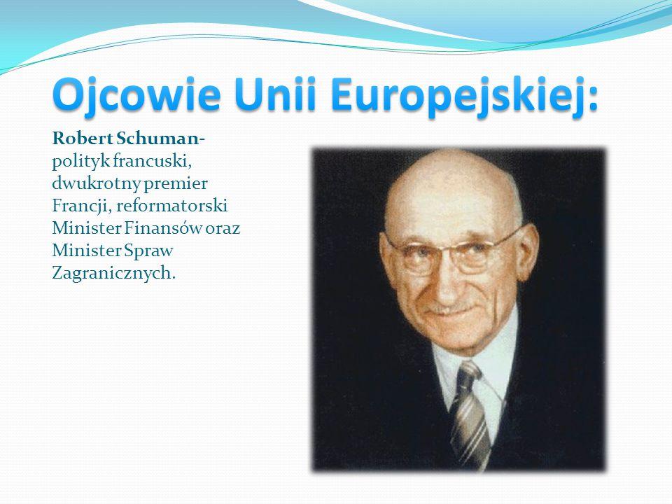 Ojcowie Unii Europejskiej: