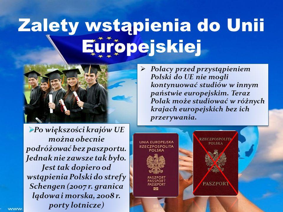 Zalety wstąpienia do Unii Europejskiej