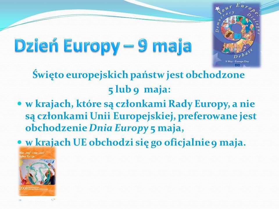 Święto europejskich państw jest obchodzone