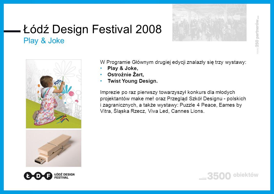 Łódź Design Festival 2008 Play & Joke
