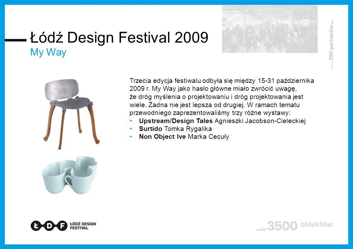 Łódź Design Festival 2009 My Way