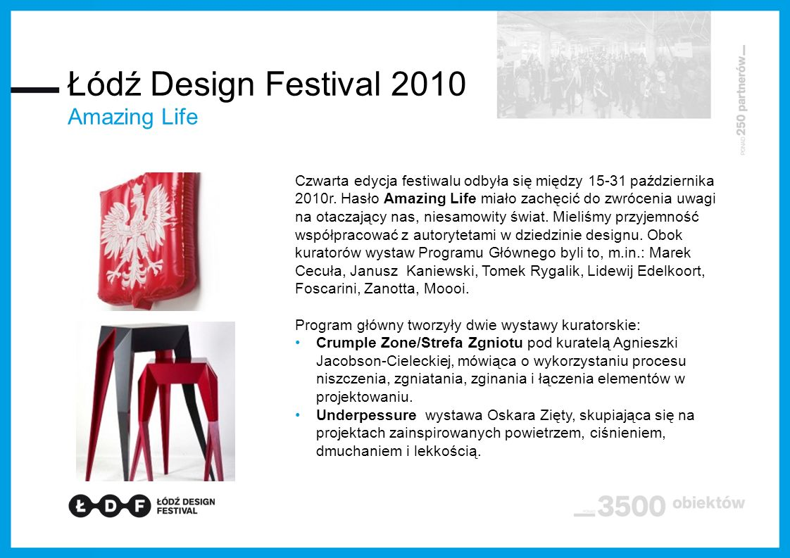 Łódź Design Festival 2010 Amazing Life