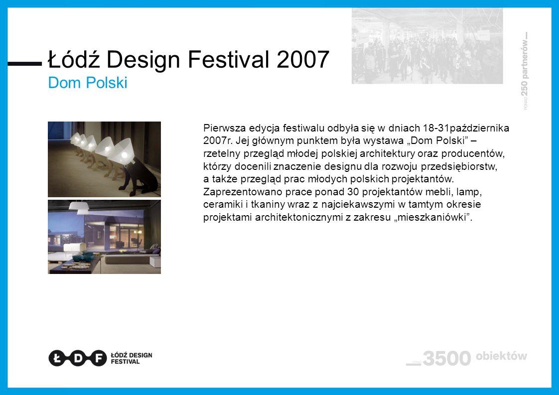 Łódź Design Festival 2007 Dom Polski