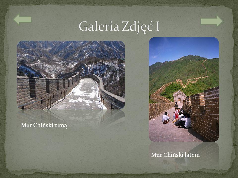 Galeria Zdjęć I Mur Chiński zimą Mur Chiński latem