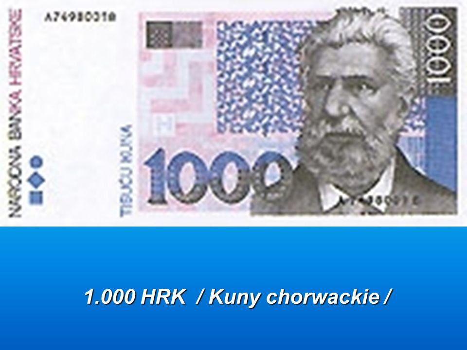 1.000 HRK / Kuny chorwackie /