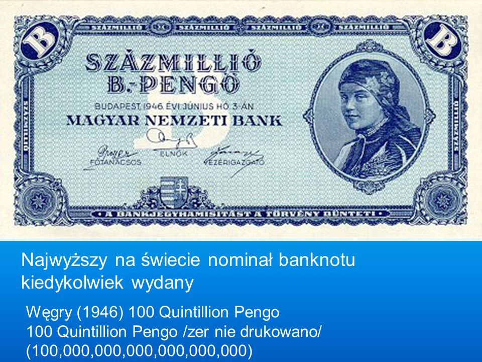 Najwyższy na świecie nominał banknotu kiedykolwiek wydany