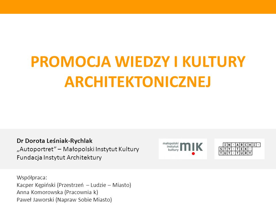 PROMOCJA WIEDZY I KULTURY ARCHITEKTONICZNEJ