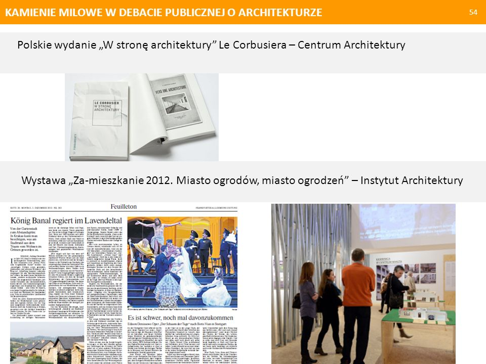 KAMIENIE MILOWE W DEBACIE PUBLICZNEJ O ARCHITEKTURZE