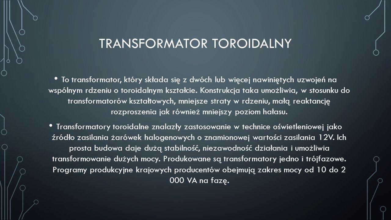 Transformator toroidalny