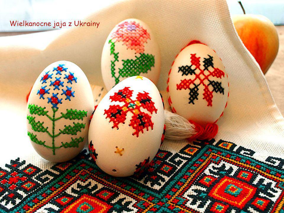 Wielkanocne jaja z Ukrainy