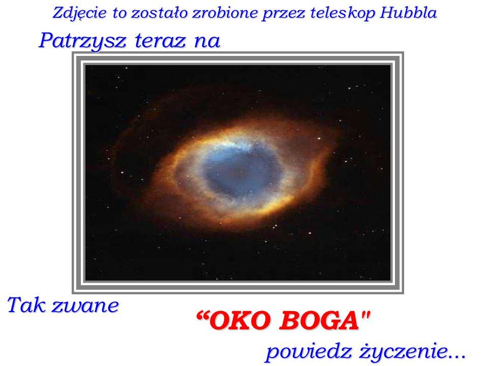 Zdjęcie to zostało zrobione przez teleskop Hubbla