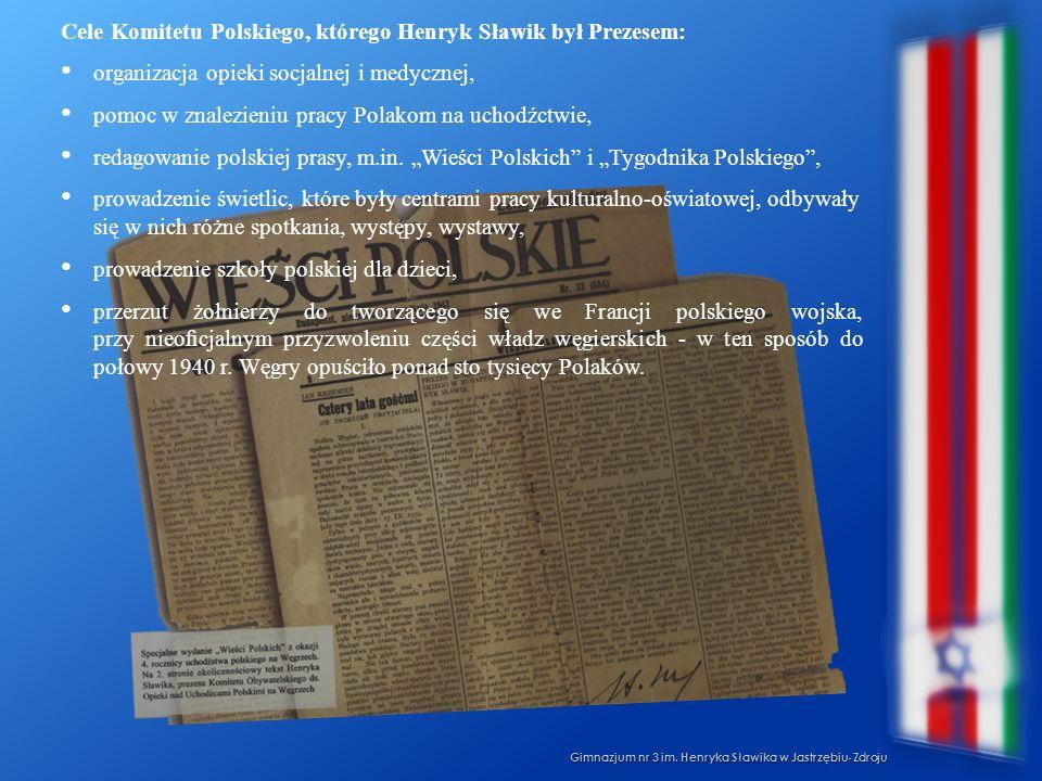 Cele Komitetu Polskiego, którego Henryk Sławik był Prezesem: