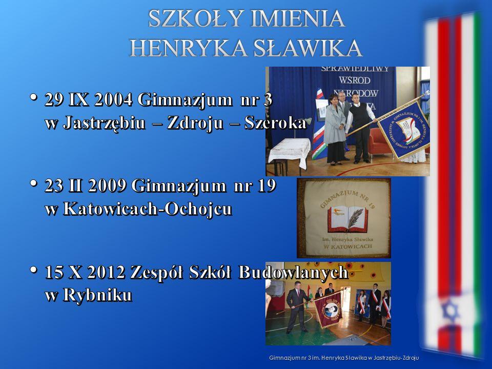 Szkoły imienia Henryka Sławika