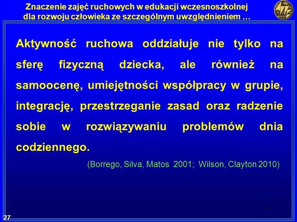 (Borrego, Silva, Matos 2001; Wilson, Clayton 2010)