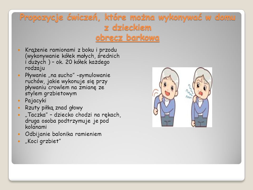 Propozycje ćwiczeń, które można wykonywać w domu z dzieckiem obręcz barkowa