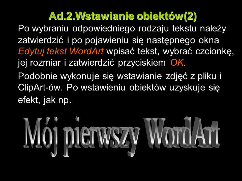Ad.2.Wstawianie obiektów(2)