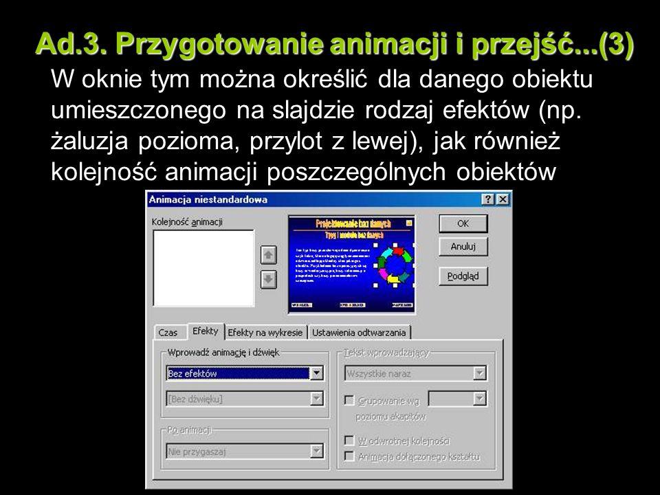 Ad.3. Przygotowanie animacji i przejść...(3)