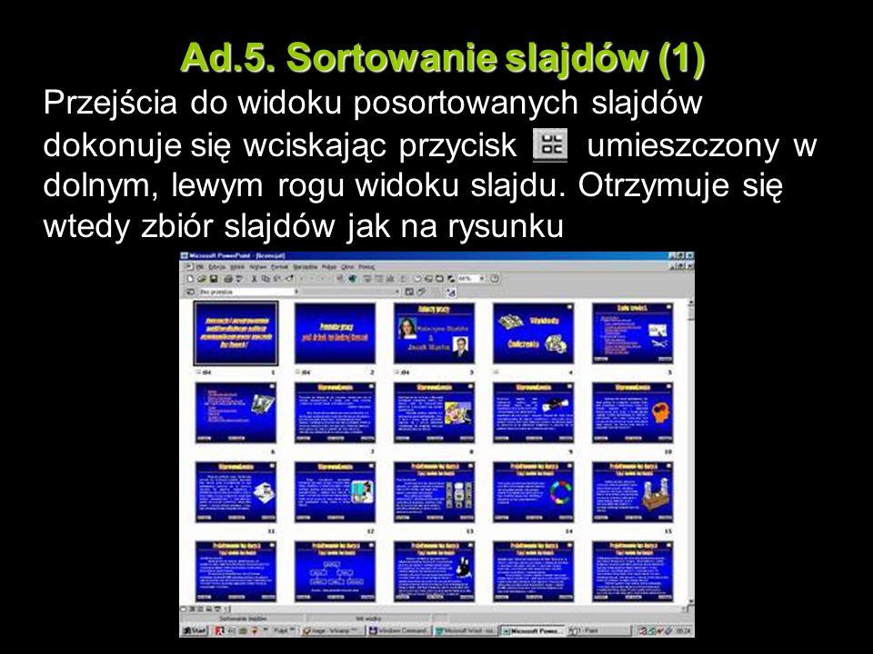 Ad.5. Sortowanie slajdów (1)