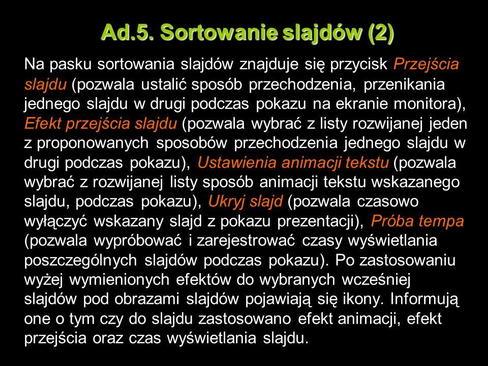 Ad.5. Sortowanie slajdów (2)