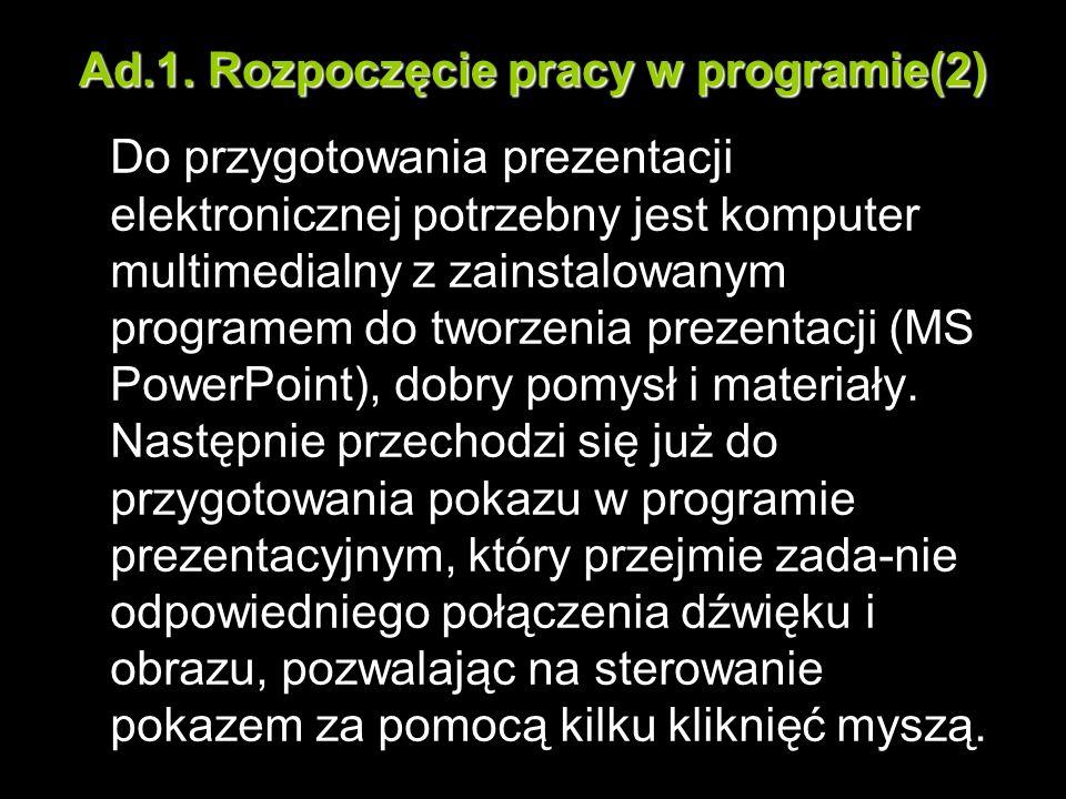 Ad.1. Rozpoczęcie pracy w programie(2)