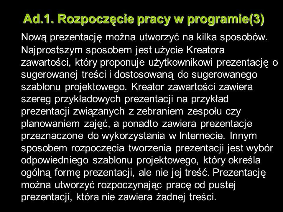 Ad.1. Rozpoczęcie pracy w programie(3)