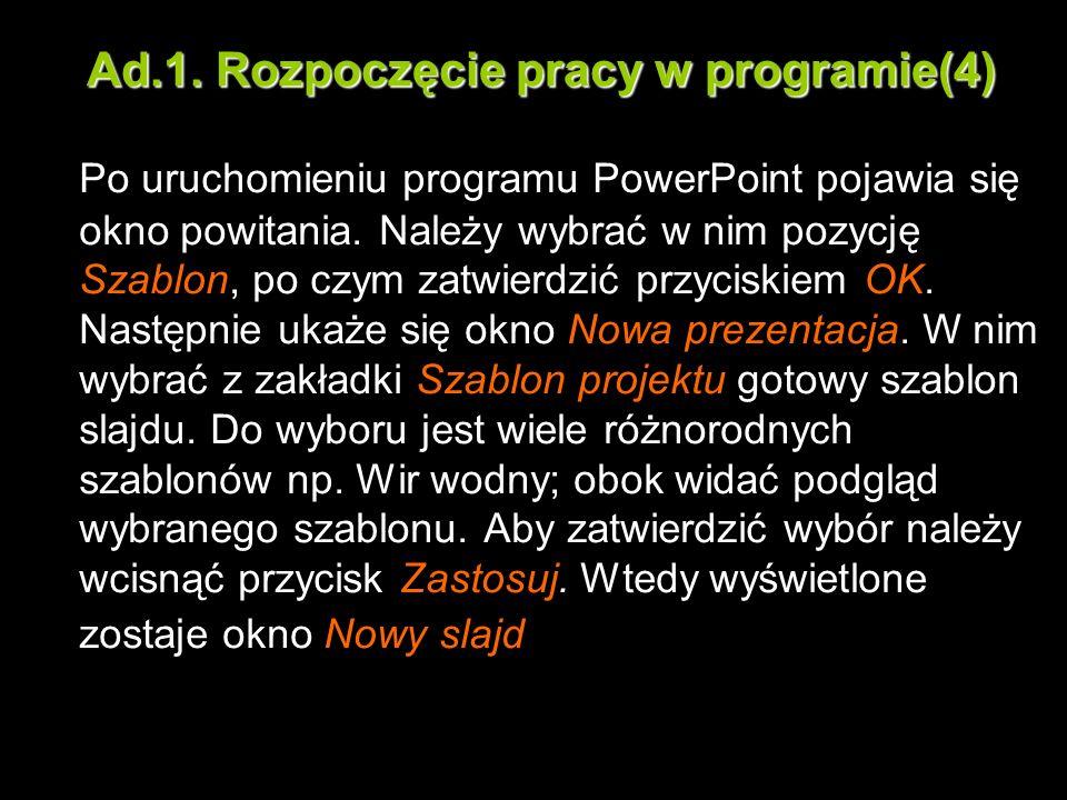 Ad.1. Rozpoczęcie pracy w programie(4)