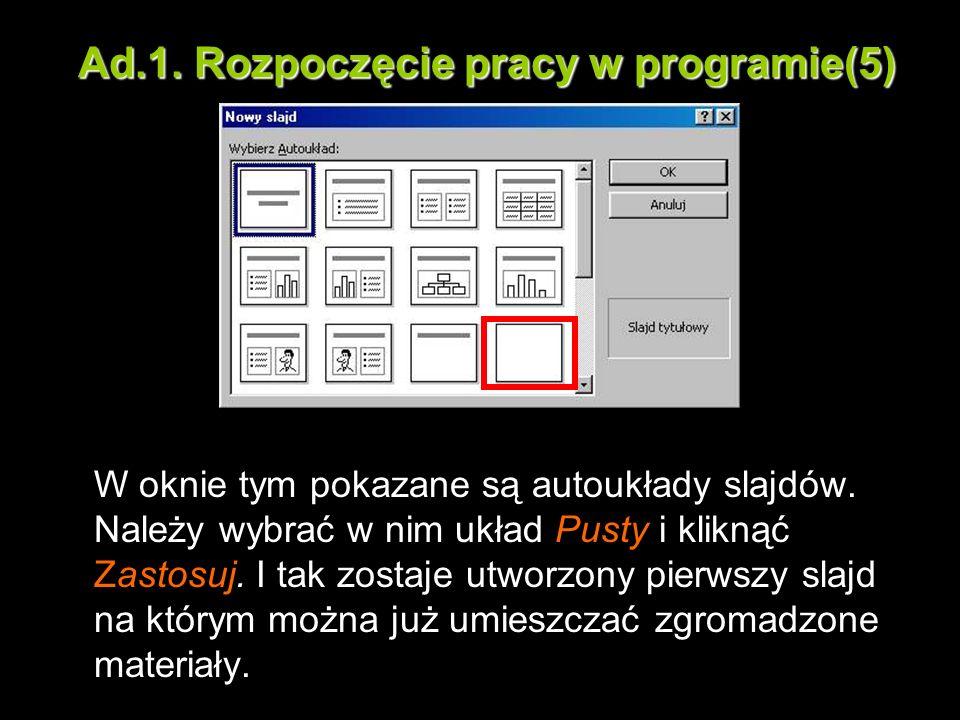 Ad.1. Rozpoczęcie pracy w programie(5)