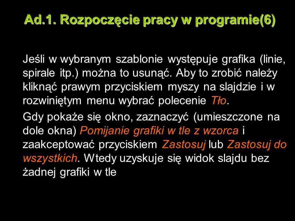 Ad.1. Rozpoczęcie pracy w programie(6)