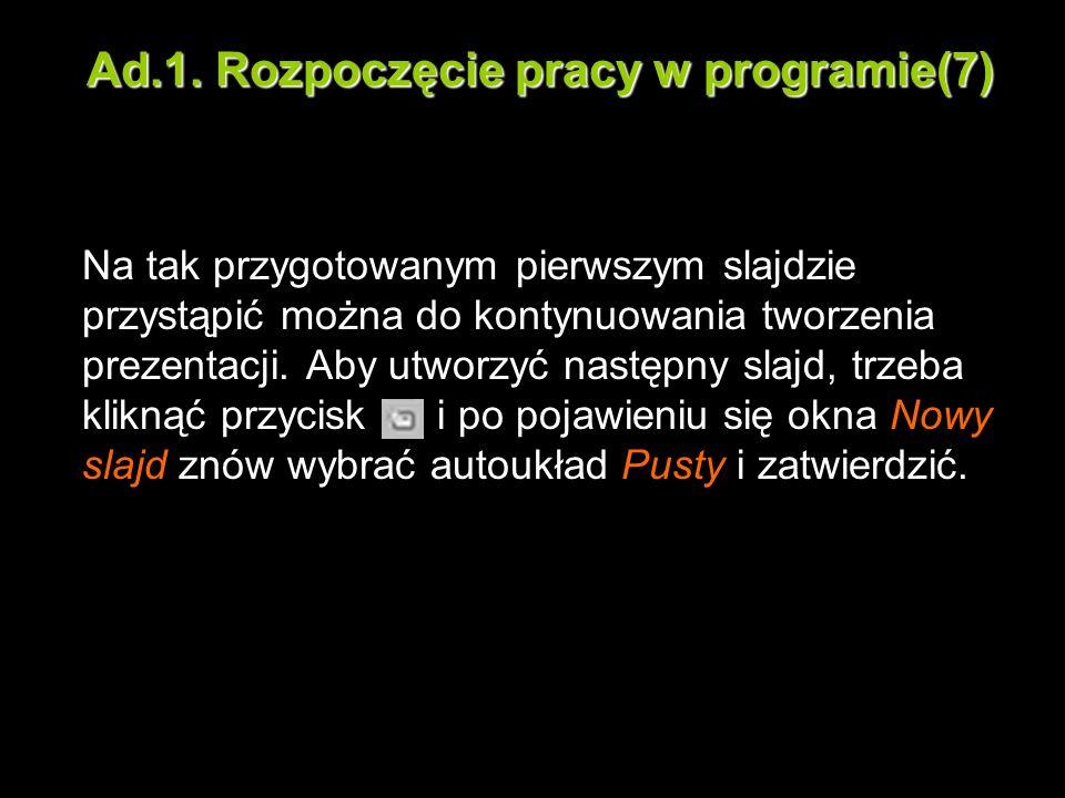 Ad.1. Rozpoczęcie pracy w programie(7)