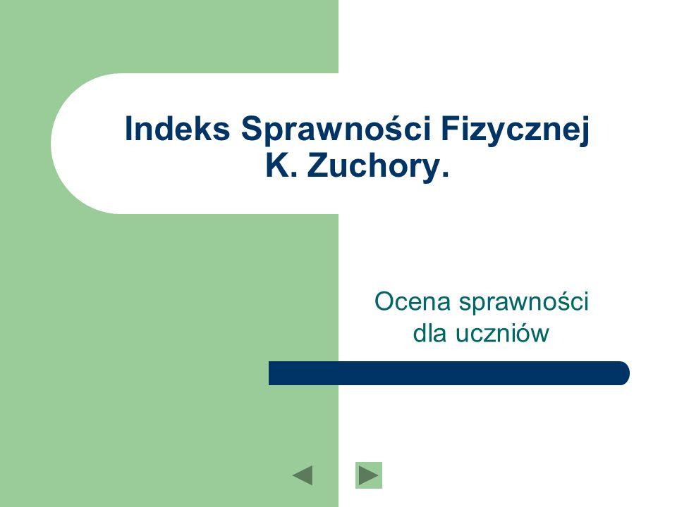 Indeks Sprawności Fizycznej K. Zuchory.