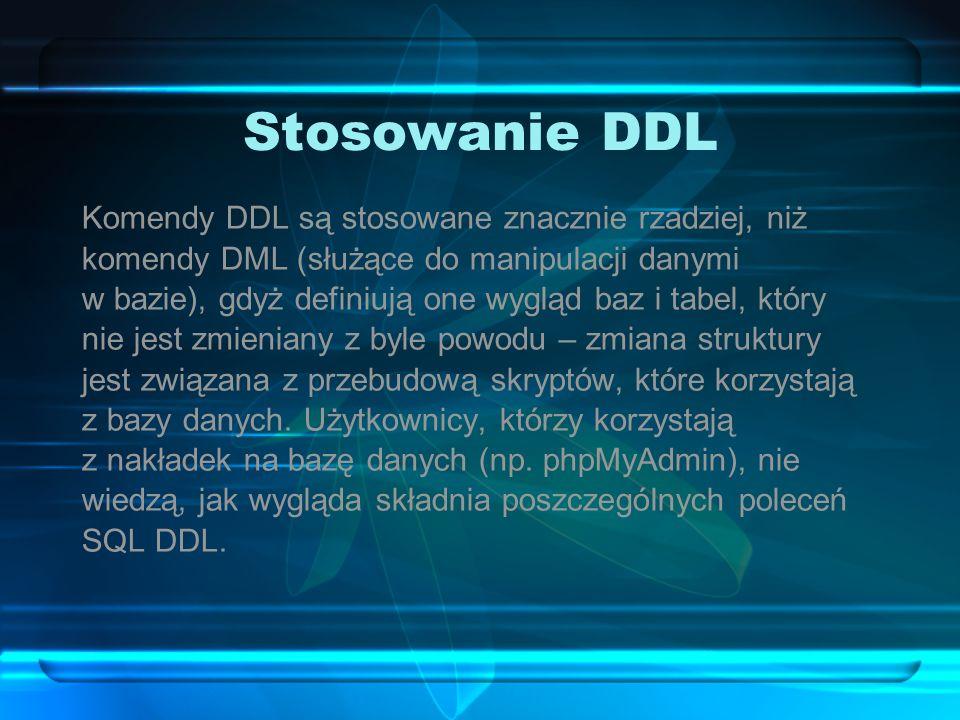 Stosowanie DDL