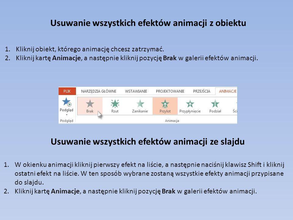 Usuwanie wszystkich efektów animacji z obiektu