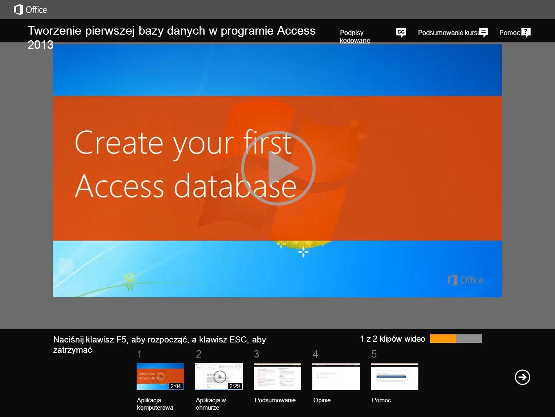 Tworzenie pierwszej bazy danych w programie Access 2013