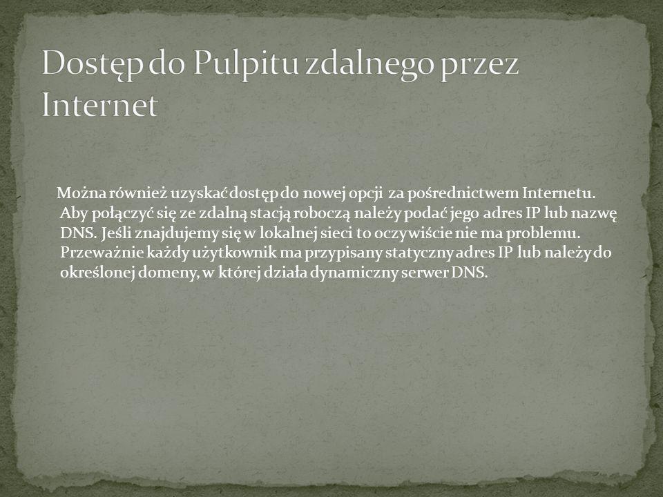 Dostęp do Pulpitu zdalnego przez Internet