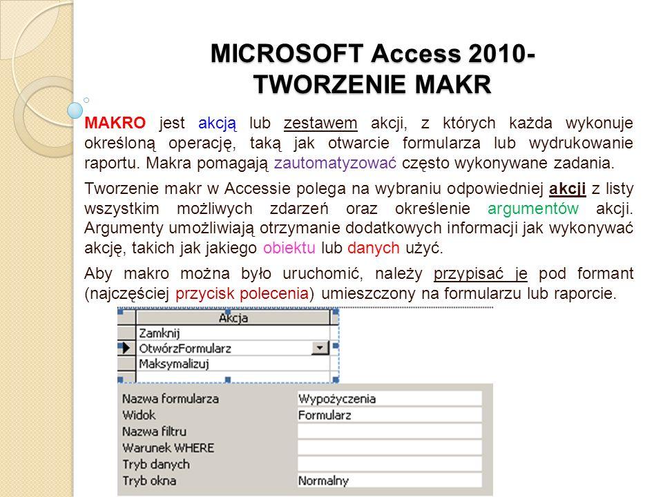 MICROSOFT Access 2010- TWORZENIE MAKR