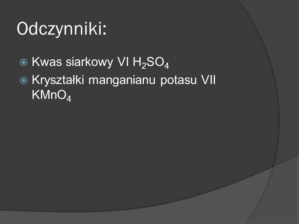 Odczynniki: Kwas siarkowy VI H2SO4