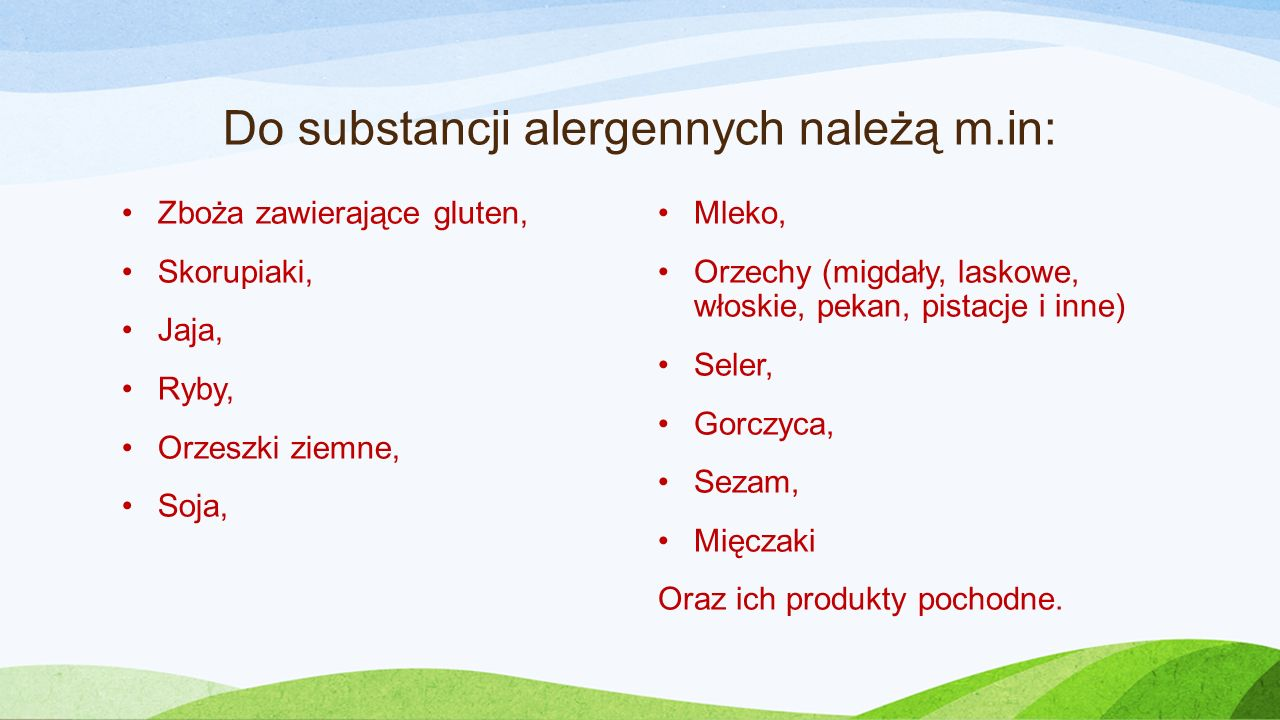 Do substancji alergennych należą m.in: