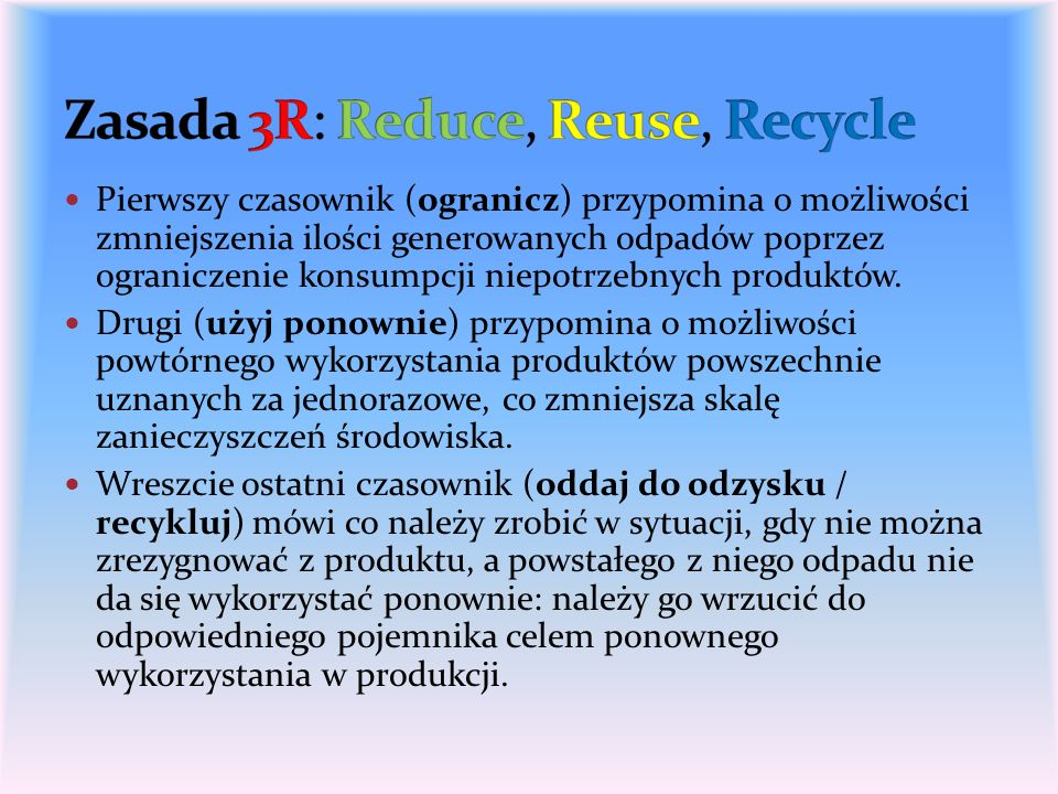 Zasada 3R: Reduce, Reuse, Recycle