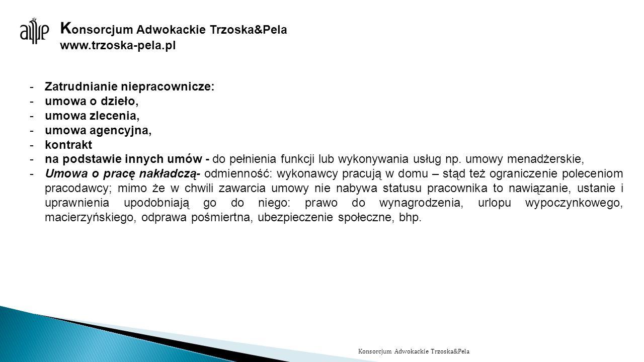 Konsorcjum Adwokackie Trzoska&Pela www.trzoska-pela.pl