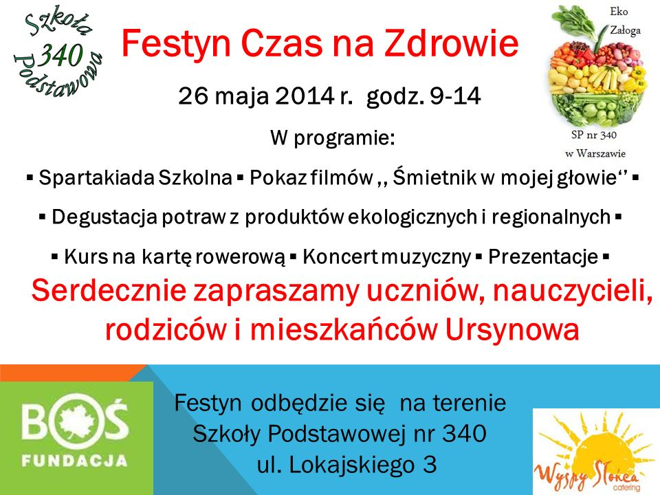 Festyn Czas na Zdrowie 26 maja 2014 r. godz. 9-14