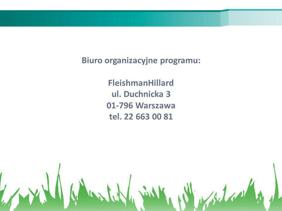 Biuro organizacyjne programu: FleishmanHillard ul