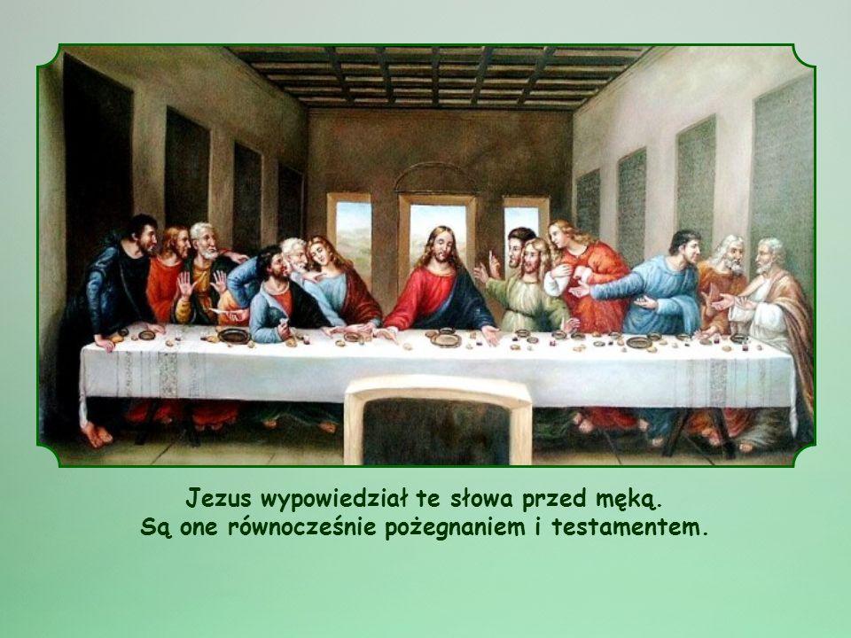 Jezus wypowiedział te słowa przed męką