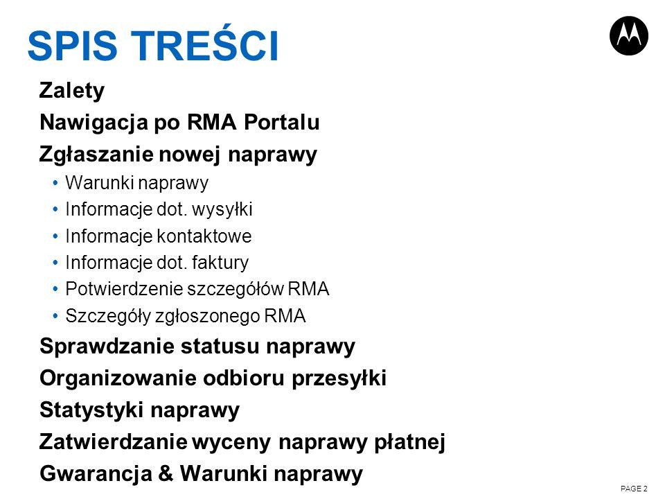 SPIS TREŚCI Zalety Nawigacja po RMA Portalu Zgłaszanie nowej naprawy