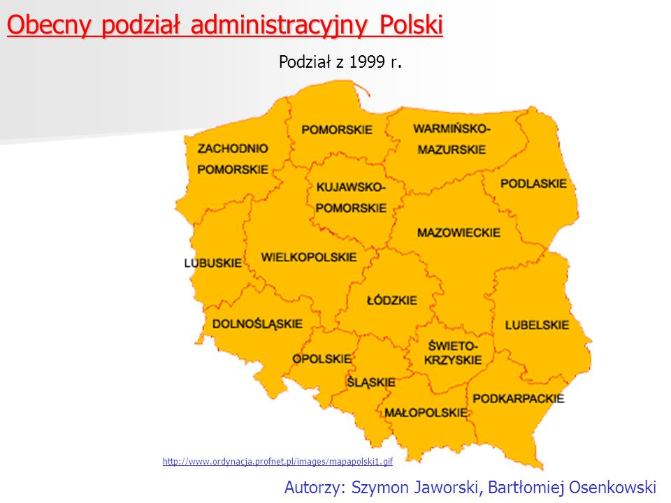 Obecny podział administracyjny Polski