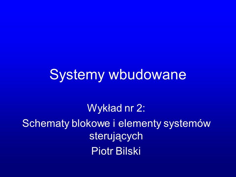 Schematy blokowe i elementy systemów sterujących