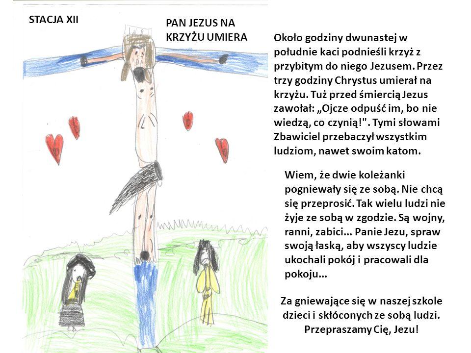 STACJA XII PAN JEZUS NA KRZYŻU UMIERA.