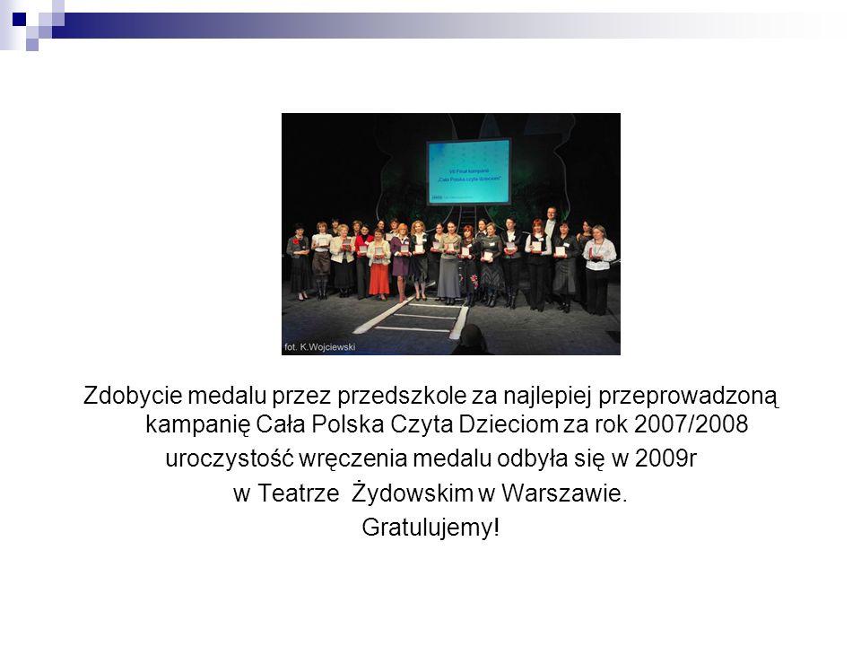 uroczystość wręczenia medalu odbyła się w 2009r